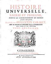 Histoire universelle, sacree et profane, depuis le commencement du monde jusqu'a nos jours: Volume4