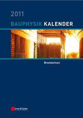 Bauphysik-Kalender 2011: Brandschutz