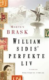 William Sidis ́ perfekte liv
