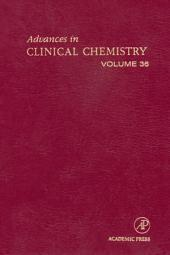 Advances in Clinical Chemistry: Volume 36