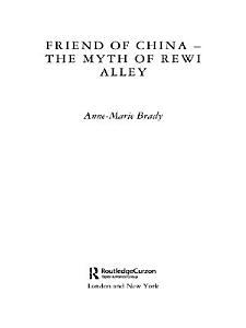 Friend of China   The Myth of Rewi Alley PDF