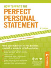 How to Write the Perfect Personal Statement: Edition 4