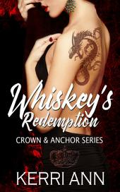 Whiskey's Redemption