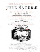 Samuelis Pufendorfii *Eris Scandica, qua adversus libros De iure naturali et gentium obiecta diluuntur: 1