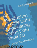 An Introduction to Agile Data Engineering Using Data Vault 2  0 PDF