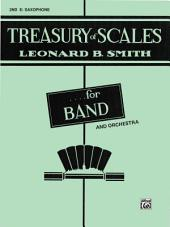 Treasury of Scales for Band and Orchestra: 2nd E-flat Alto Saxophone Part