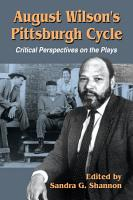 August Wilson      s Pittsburgh Cycle PDF