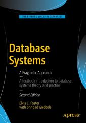 Database Systems: A Pragmatic Approach, Edition 2