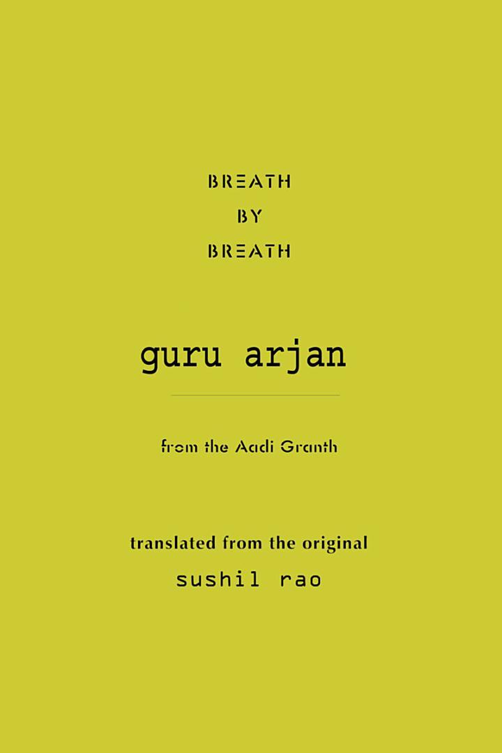 Breath by Breath Guru Arjan