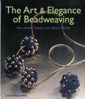 The Art   Elegance of Beadweaving PDF