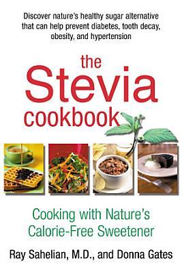The Stevia Cookbook PDF