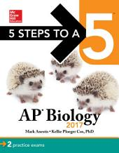 5 Steps to a 5: AP Biology 2017: Edition 9