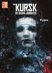 The Kursk #1 - Kypck