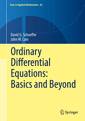 Ordinary Differential Equations  Basics and Beyond