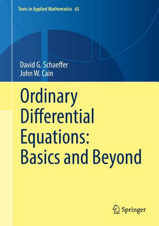 Ordinary Differential Equations  Basics and Beyond PDF