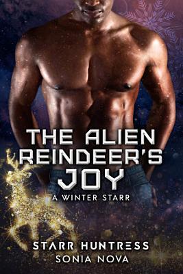 The Alien Reindeer s Joy