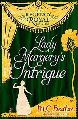 Lady Margery s Intrigue PDF