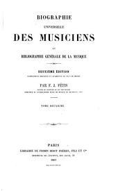 Biographie universelle des musiciens et bibliographie génèrale de la musique: Volume2