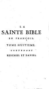 La sainte Bible en françois avec des notes pour l'intelligence des endroits les plus difficiles: Volume8
