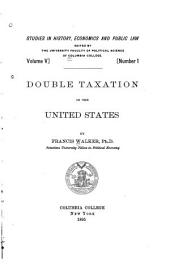 Double Taxation in the United States: Volume 5, Issue 1