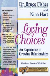 Loving Choices: An Experience in Growing Relationships