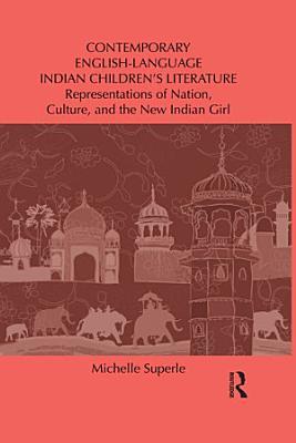 Contemporary English Language Indian Children s Literature PDF