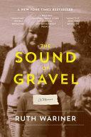 The Sound of Gravel