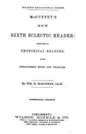 McGuffey's New 4th, 6th, Eclectic Reader: Volume 6