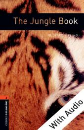 The Jungle Book - With Audio Level 2 Oxford Bookworms Library: Edition 3