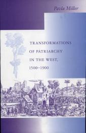 Transformations of Patriarchy in the West, 1500-1900