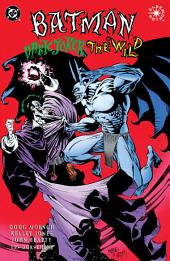 Batman: Dark Joker - The Wild #1
