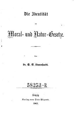 Die Identit  t der Moral  und Natur Gesetze PDF