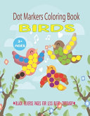 Birds Dot Markers Coloring Book for Ages 3+