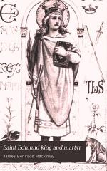 Saint Edmund King and Martyr