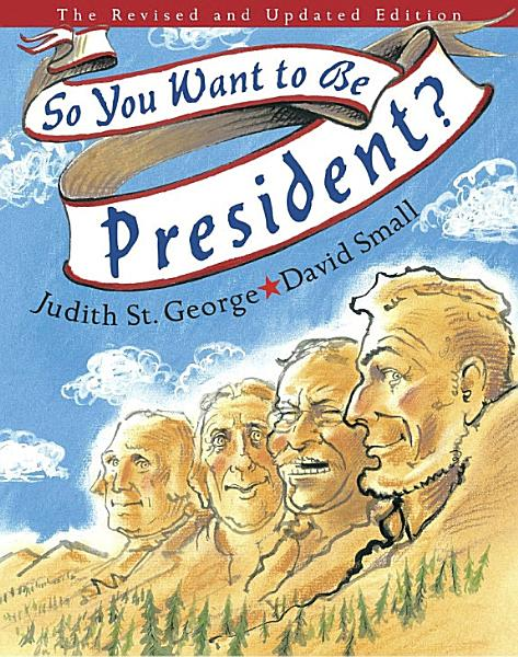 Download So You Want to be President  Book