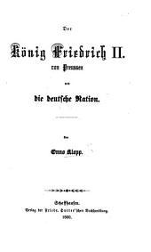 Der König Friedrich II. von Preussen und die deutsche Nation