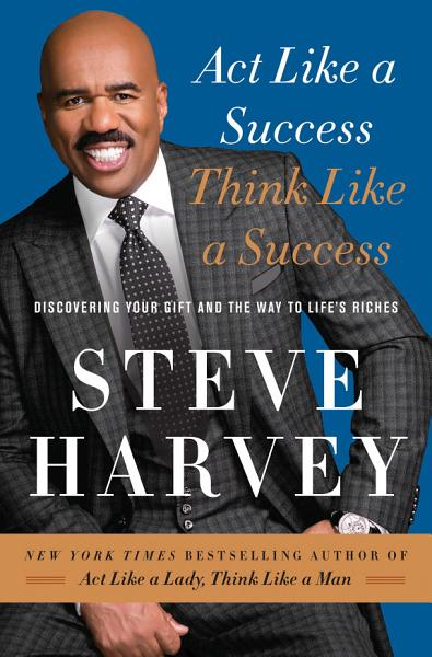 Download Act Like a Success  Think Like a Success Book