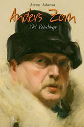 Anders Zorn: 124 Paintings