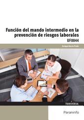 UF0044 - Función del mando intermedio en la prevención de riesgos laborales