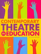 Contemporary Theatre in Education