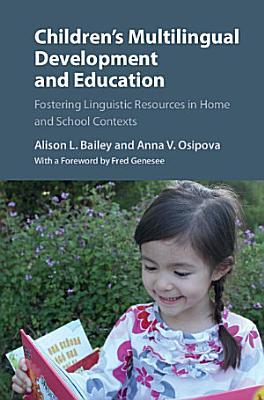 Children s Multilingual Development and Education