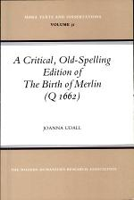 A Critical, Old-spelling Edition of The Birth of Merlin (Q 1662)