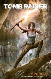 Tomb Raider Volume 1: Spore: Volume 1