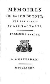 Mémoires du Baron de Tott sur les Turcs et les Tartares: Volume3