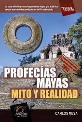 Profecías mayas: Mito y realidad