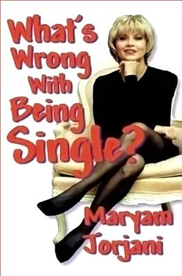 What s Wrong with Being Single