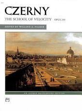 School of Velocity, Op. 299 (Complete)