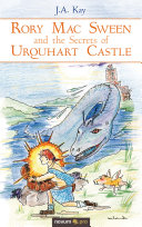 Rory Mac Sween and the Secrets of Urquhart Castle