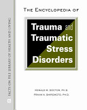 The Encyclopedia of Trauma and Traumatic Stress Disorders PDF