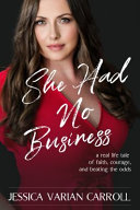 Download She Had No Business Book